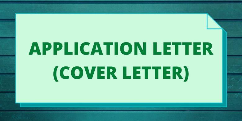 Apa Itu Application Letter Halaman All Kompas Com