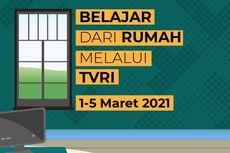 Jadwal TVRI Belajar dari Rumah Hari Ini, Jumat 5 Maret 2021