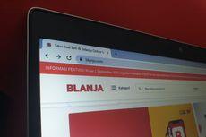 E-commerce Blanja.com Milik Telkom Ditutup, Ini Cara Tarik Saldonya