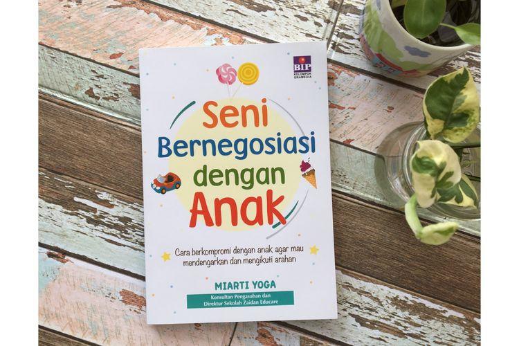 Buku bagi orangtua untuk bernegosiasi dengan anak.