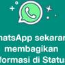 Begini Isi dan Tampilan Pemberitahuan WhatsApp yang Muncul di Status Pengguna