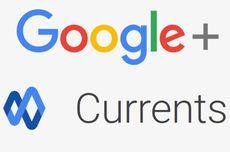 Google Currents Jadi Aplikasi Mandiri Gantikan Google+
