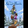 Sinopsis The Great North, Kehidupan Keluarga Eksentrik dari Alaska