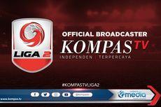 Video: Jadwal Siaran Langsung Pekan 1-2 Liga 2 2020