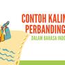 Contoh Kalimat Perbandingan dalam Bahasa Indonesia