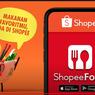 Gojek dan Grab Harap Waspada, ShopeeFood Siap Ekspansi di Indonesia