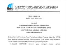 Simak, Seleksi Administrasi Pengadaan CPNS ANRI 2019 Sudah Diumumkan