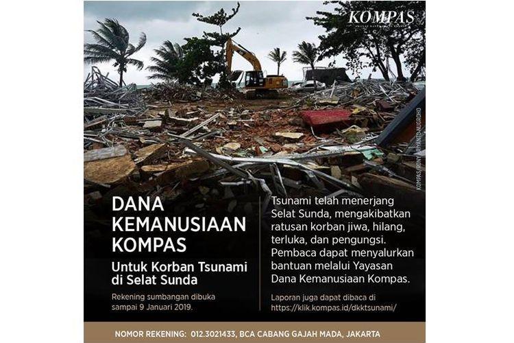Kompas turut menyalurkan bantuan melalui Dana Kemanusiaan Kompas (DKK) untuk membantu korban tsunami di Banten dan Lampung.