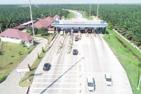 Tol Trans-Sumatera Bisa Disebut Layak Finansial jika Aceh-Lampung Tersambung