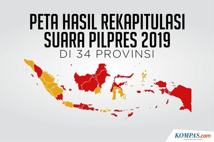 Peta hasil Rekapitulasi Suara Pilpres 2019 di 34 Provinsi