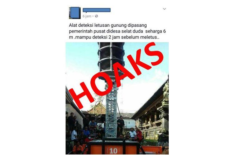 Hoaks adanya alat pendeteksi letusan gunung di Desa Duda, Karangasem, Bali yang beredar di media sosial Facebook sejak Minggu (23/12/2018).
