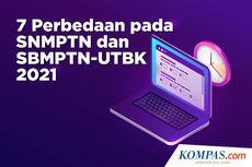 INFOGRAFIK: 7 Hal yang Beda pada SNMPTN dan SBMPTN-UTBK 2021