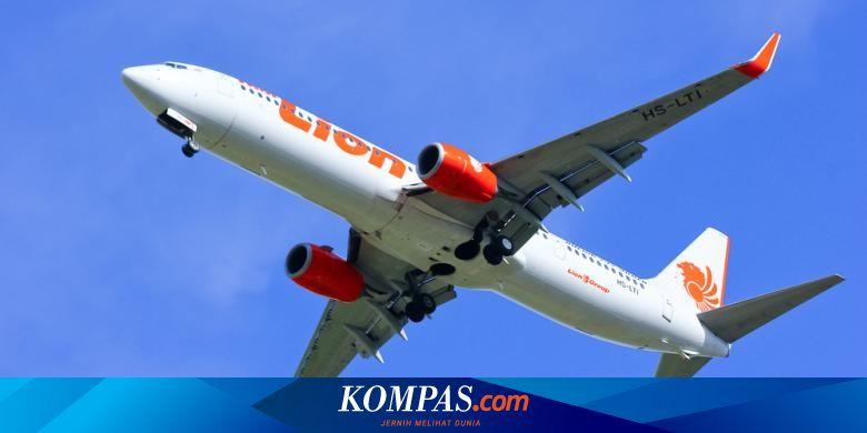 Promo Tiket Lion Air Ke Indonesia Timur Harga Mulai Rp 1 410 000 Halaman All Kompas Com