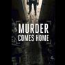 Sinopsis Murder Comes Home, Saat Rumah Menjadi Tempat Mengerikan