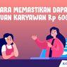 INFOGRAFIK: Cara Memastikan Dapat Bantuan Karyawan Rp 600.000
