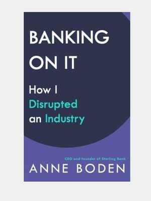 Buku Banking On It How I Disrupted an Industry.