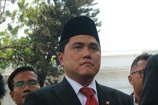 Usai Sapu Bersih, Erick Thohir Akan Angkat Lima Pejabat Baru di BUMN