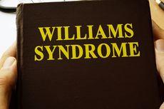 Mengenal Sindrom William, Penyakit Langka yang Belum Ada Obatnya
