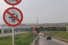 Jalan Tol Hanya untuk Kendaraan Roda Empat, Sudah Ada Rambunya