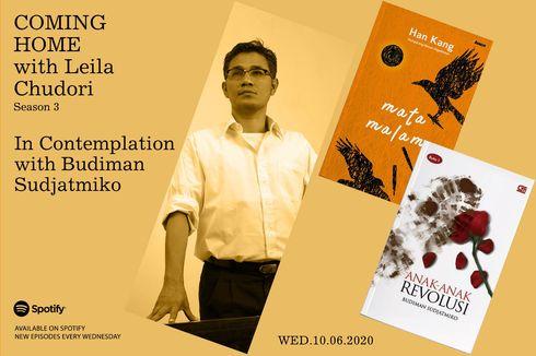 Coming Home with Leila Chudori: Budiman Sudjatmiko, Gwang Ju dan Anak-anak Revolusi