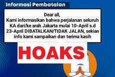 [HOAKS] Informasi Pembatalan Keberangkatan Seluruh Kereta dari dan ke Jakarta Mulai 10 April