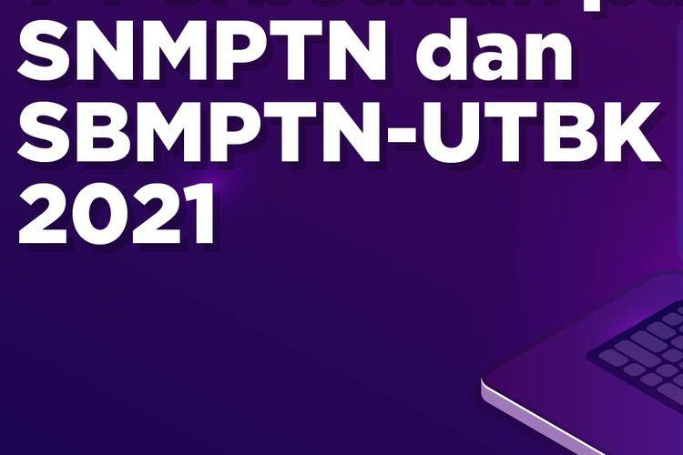 SNMPTN dan SBMPTN-UTBK 2021