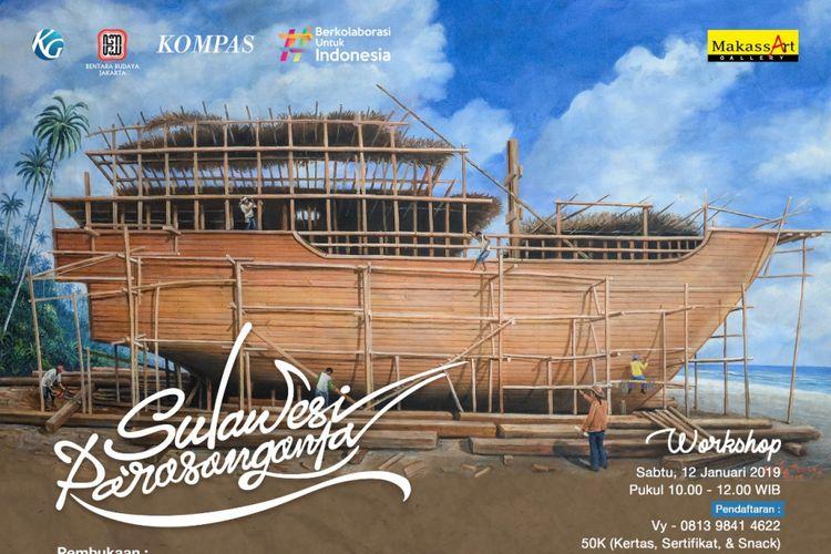 Pameran lukisan Sulawesi Pa?rasanganta di BBJ 11?19 Januari pukul 10.00 ? 18.00 WIB.