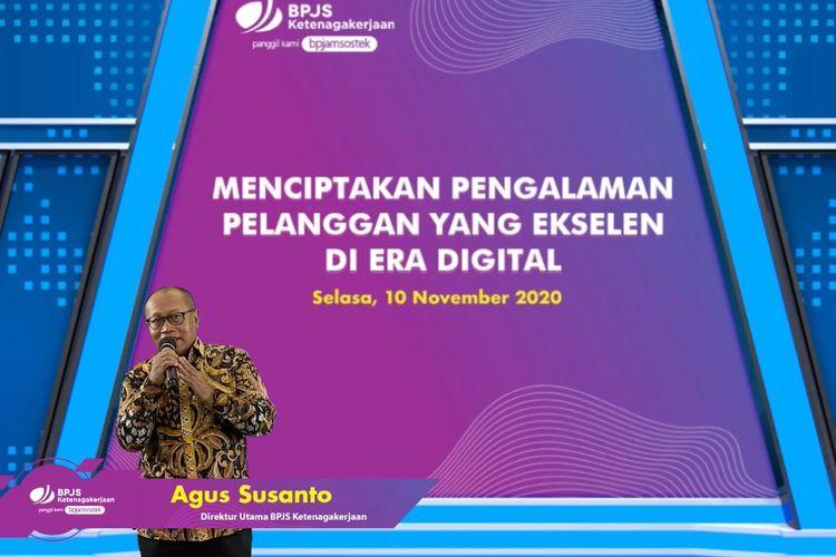 Direktur Utama BPJamsostek Agus Susanto memberikan sambutan dalam webinar virtual, Selasa (10/11/2020).