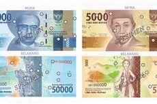 Uang NKRI dengan Desain Baru Diluncurkan Hari Ini Pukul 09.00