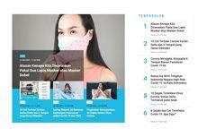 [POPULER TREN] Alasan Pakai 2 Masker   10 Gejala Terinfeksi Corona Varian Delta