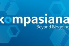 Yang Baru dari Kompasiana, Lebih dari Sekadar Ngeblog