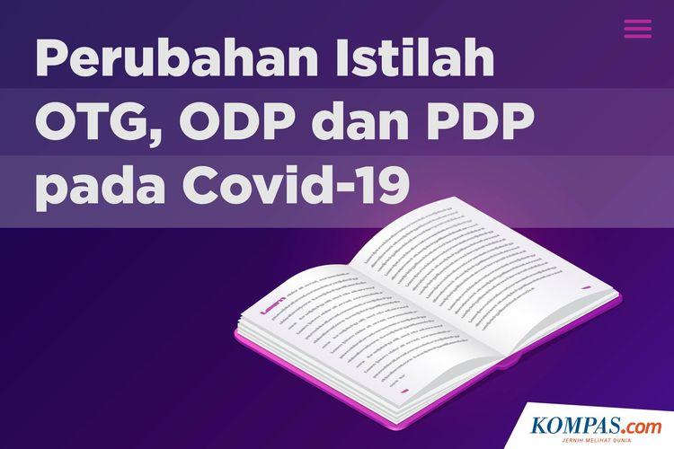 Perubahan Istilah OTG, ODP dan PDP pada Covid-19