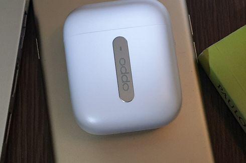 Melihat Lebih Dekat TWS Oppo Enco Free, Mirip AirPods  Apple?