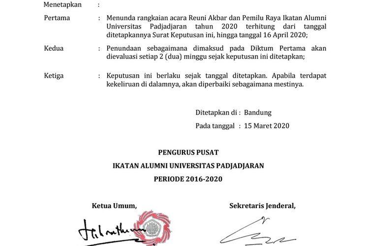Setelah melakukan rapat pada Minggu (15/3/2020) sore, Ikatan Alumni Universitas Padjadjaran mengeluarkan surat keputusan nomor 451/PP/IKA-UNPAD/III/2020 yang berisi pemberitahuan tentang penundaan rangkaian Reuni Akbar dan Pemilu Raya IKA Unpad.