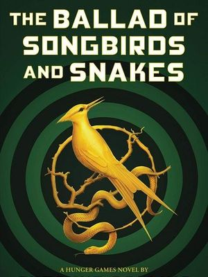 The Ballad of Songbirds and Snakes oleh Suzanne Collins