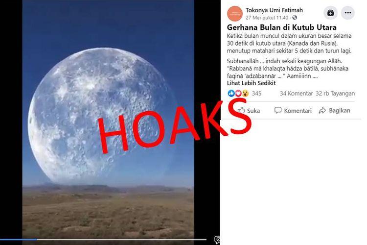 Akun Facebook Tokonya Umi Fatimah membagikan video dengan narasi gerhana bulan di Kutub Utara.