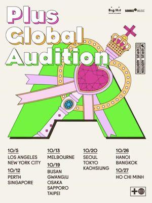 Plus Global Audition oleh Big Hit Entertainment dan Source Music mengumumkan lokasi dan tanggal audisi untuk girl group baru.