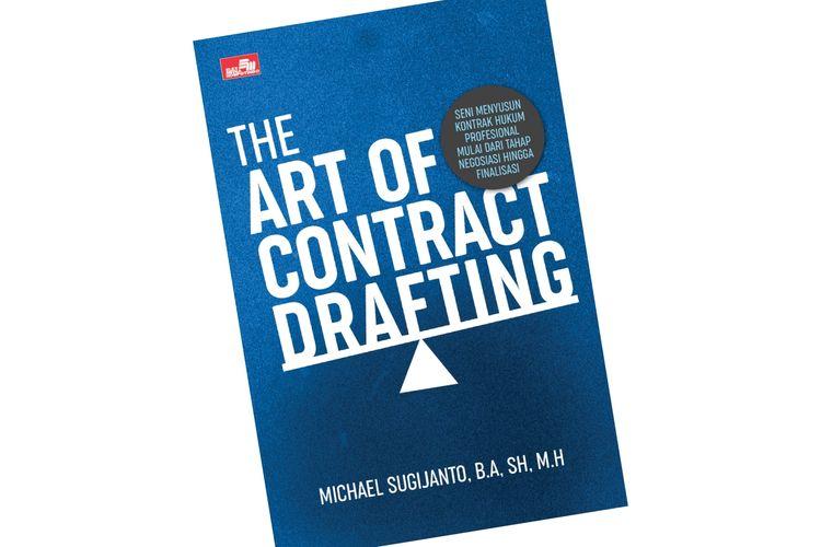 Buku The Art of Contract Drafting terbitan Elex Media Komputindo