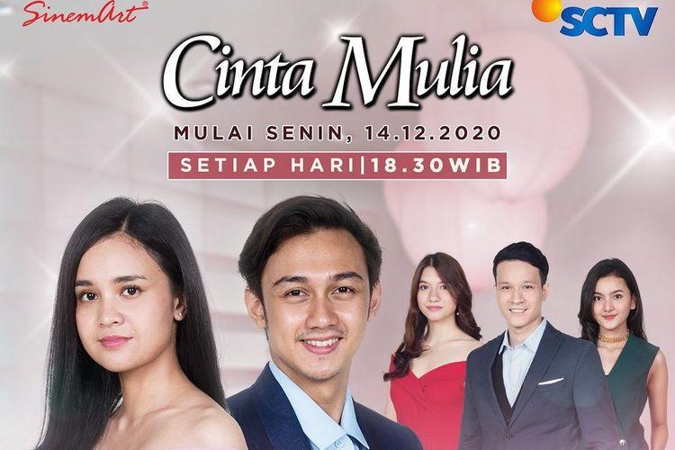 Sinetron Cinta Mulia yang tayang mulai hari ini, Senin (14/12/2020) pukul 18.30 WIB di SCTV.