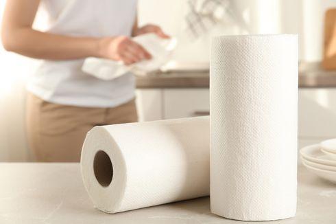 Manfaat Lain Tisu Dapur yang Mungkin Tak Kamu Duga