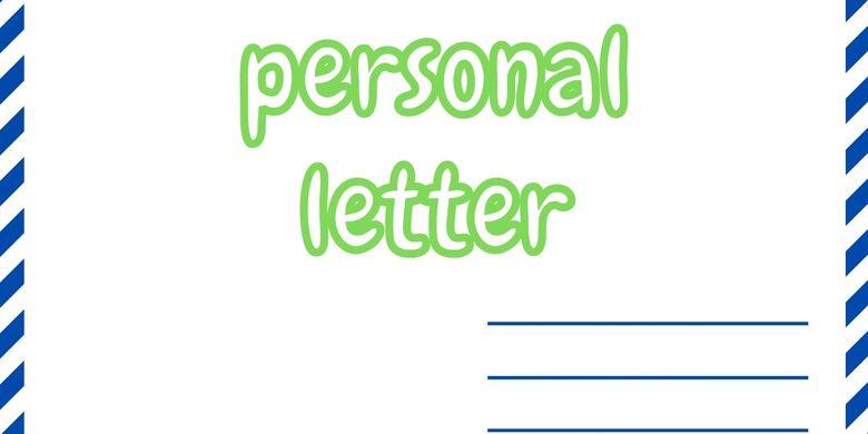 Menulis Surat Pribadi Dalam Bahasa Inggris Halaman All Kompas Com
