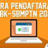 Dibuka Hari Ini, Simak Alur Pendaftaran dan Perubahan UTBK-SBMPTN 2020