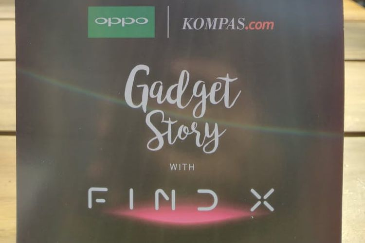 Gadget Story bersama Oppo Find X, akan mengupas spesifikasi Oppo Find X
