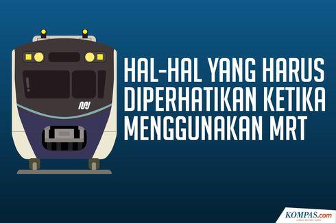 INFOGRAFIK: Hal yang Harus Diperhatikan bagi Pengguna MRT Jakarta