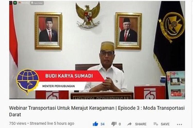 Menhub Budi Karya Sumadi, saat menjadi pembicara kunci dalam Webinar Transportasi untuk Merajut Keberagaman Episode 3: Moda Transportasi Darat, Rabu (19/8/2020).