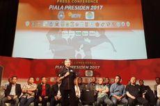 Tanggapan Klub soal Persaingan Piala Presiden 2017