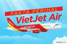INFOGRAFIK: Fakta Unik Mengenai VietJet Air