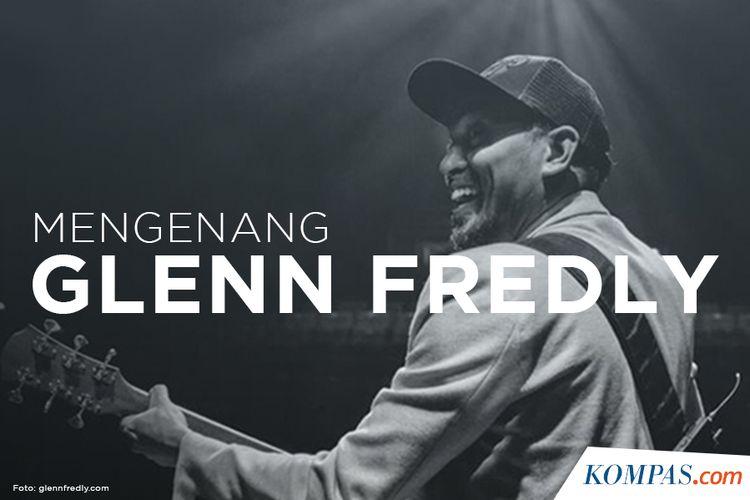 Mengenang Glenn Fredly