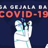 INFOGRAFIK: Tiga Gejala Baru Covid-19