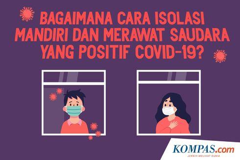 INFOGRAFIK: Cara Isolasi Mandiri dan Merawat Saudara yang Positif Covid-19